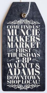 Muncie Makers Market, corner of Walnut and Adams