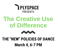"Plyspace, Online talk: ""Creative Use of Difference Discussions - The 'New' Policies of Dance."""