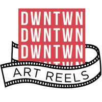 After Hours Art Reels, sponsored by Downtown Development