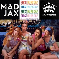 Madjax for August's First Thursday